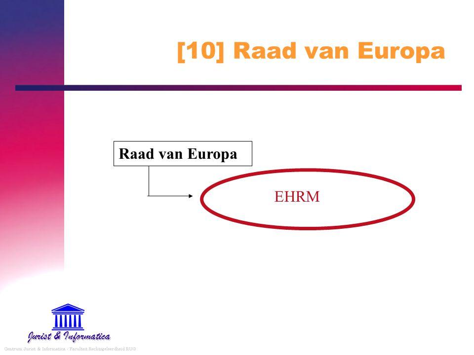 [10] Raad van Europa Raad van Europa EHRM